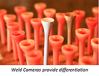 Weld Cameras provide differentiation.