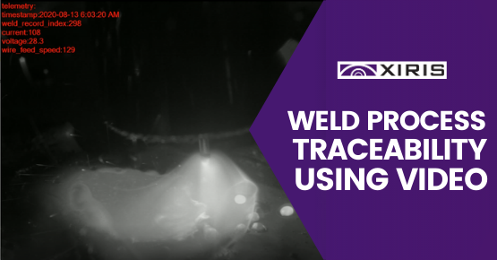 Weld Process Traceability Using Video